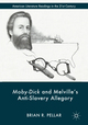 Moby-Dick and Melville¿s Anti-Slavery Allegory