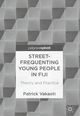 Street-Frequenting Young People in Fiji