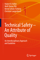 Technical Safety - An Attribute of Quality