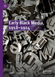Early Black Media, 1918-1924