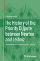 The History of the Priority Di*pute between Newton and Leibniz