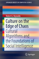Culture on the Edge of Chaos