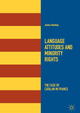 Language Attitudes and Minority Rights
