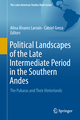 Political Landscapes of the Late Intermediate Period in the Southern Andes