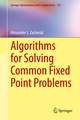 Algorithms for Solving Common Fixed Point Problems