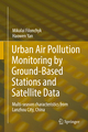 Urban Air Pollution Monitoring by Ground-Based Stations and Satellite Data