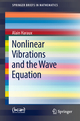 Nonlinear Vibrations and the Wave Equation