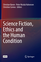 Science Fiction, Ethics and the Human Condition