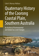 Quaternary History of the Coorong Coastal Plain, Southern Australia