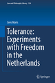 Tolerance : Experiments with Freedom in the Netherlands