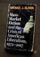 Mass-Market Fiction and the Crisis of American Liberalism, 1972-2017