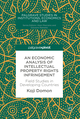 An Economic Analysis of Intellectual Property Rights Infringement