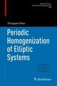 Periodic Homogenization of Elliptic Systems