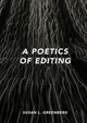 A Poetics of Editing