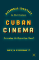 National Identity in 21st-Century Cuban Cinema