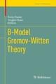 B-Model Gromov-Witten Theory
