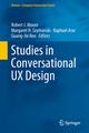 Studies in Conversational UX Design