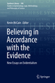 Believing in Accordance with the Evidence