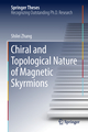 Chiral and Topological Nature of Magnetic Skyrmions
