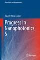 Progress in Nanophotonics 5
