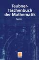 Teubner-Taschenbuch der Mathematik