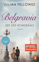 Belgravia - Zeit des Schicksals