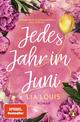 Jedes Jahr im Juni - Der internationale Bestseller zum Valentinstag 2021