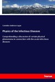 Physics of the Infectious Diseases