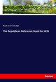 The Republican Reference Book for 1891