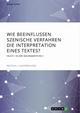 Wie beeinflussen szenische Verfahren die Interpretation eines Textes? Faust I in der Sekundarstufe II