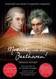 Maestro Mozart, ich bin Beethoven!