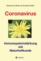 Coronavirus - Immunsystemstärkung