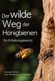 Der wilde Weg der Honigbienen