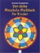 Der dicke Mandala-Malblock für Kinder
