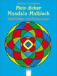 Mein dicker Mandala-Malblock: Wohlfühlen und Entspannen