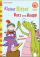 Kleiner Ritter Kurz von Knapp: Rittergeschichten