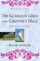Die Glamour Girls von Chestnut Hall 4