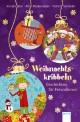 Weihnachtskribbeln - Geschichten für Freundinnen