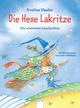 Die Hexe Lakritze - Die schönsten Geschichten