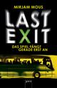 Last Exit - Das Spiel fängt gerade erst an