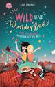 Wild und wunderbar - Zwei Freundinnen gegen den Rest der Welt