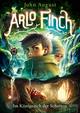 Arlo Finch - Im Königreich der Schatten