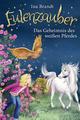 Eulenzauber - Das Geheimnis des weißen Pferdes
