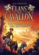 Clans von Cavallon - Das Vermächtnis der Zentauren
