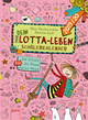Mein Lotta-Leben / (Mein) Dein Lotta-Leben. Schülerkalender 2019/2020