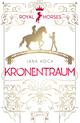 Royal Horses - Kronentraum