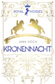 Royal Horses - Kronennacht