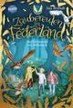 Zaubereulen in Federland - Das Geheimnis von Athenaria