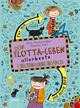 Dein Lotta-Leben. Allerbeste Freundinnenbuch