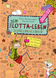 (Mein) Dein Lotta-Leben - Schülerkalender 2021/2022
